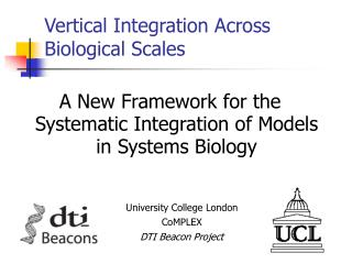 Vertical Integration Across Biological Scales
