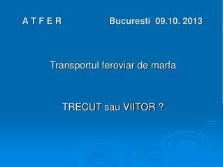 A T F E R Bucuresti  09.10. 2013