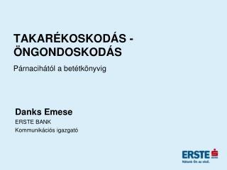 TAKARÉKOSKODÁS - ÖNGONDOSKODÁS
