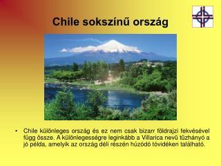 Chile sokszínű ország