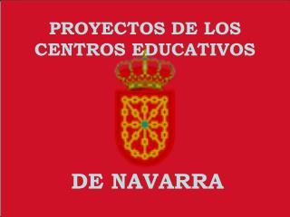 PROYECTOS DE LOS CENTROS EDUCATIVOS