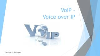 VoIP – Voice  over  IP