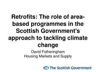 David Fotheringham Housing Markets and Supply