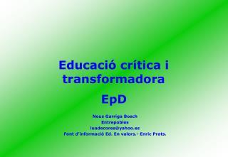 Educació crítica i transformadora