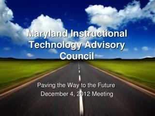 Maryland Instructional Technology Advisory Council