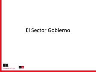 El Sector Gobierno