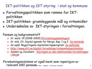 IKT-politikken  og IKT-styring  i stat og kommune