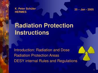 Radiation Protection Instructions