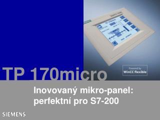 Inovovaný mikro-panel: perfektní pro S7-200