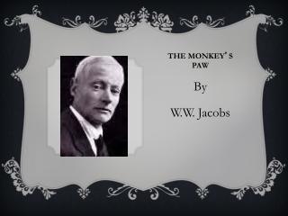 The Monkey s Paw   by W. W. Jacobs