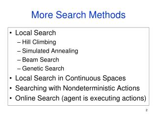 More Search Methods