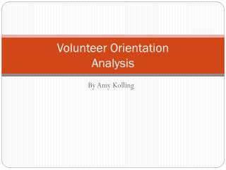 Volunteer Orientation  Analysis