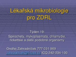 Lékařská mikrobiologie pro ZDRL