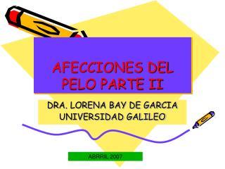 AFECCIONES DEL PELO PARTE II