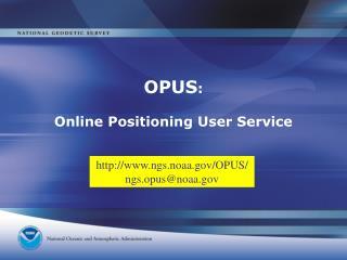 OPUS : Online Positioning User Service