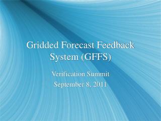 Gridded Forecast Feedback System (GFFS)
