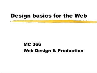 Design basics for the Web