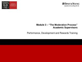 Module 3    The Moderation Process   Academic Supervisors
