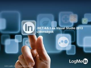 .NET 4.5.1 és Visual  Studio  2013 újdonságok