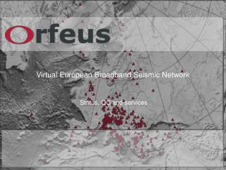 Virtual European Broadband Seismic Network
