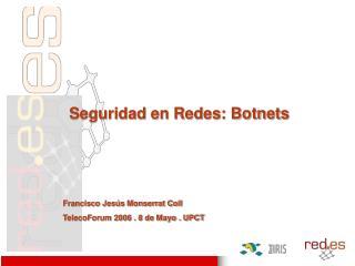 Seguridad en Redes: Botnets