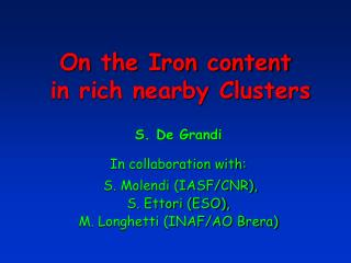 On the Iron content  in rich nearby Clusters