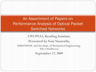 An Assortment of Papers on Performance Analysis of Optical Packet Switched Networks