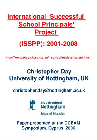Christopher Day University of Nottingham, UK     christopher.daynottingham.ac.uk