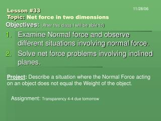 Lesson #33 Topic:  Net force in two dimensions