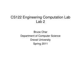 CS122 Engineering Computation Lab Lab 2