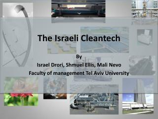 The Israeli Cleantech  By Israel Drori, Shmuel Ellis, Mali Nevo