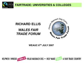 FAIRTRADE: UNIVERSITIES & COLLEGES