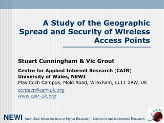 A Study of the Geographic Spread and Security of Wireless Access Points