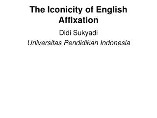 The Iconicity of English Affixation