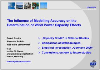 The Influence of Modelling Accuracy on the Determination of Wind Power Capacity Effects