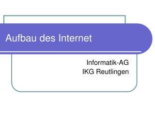 Aufbau des Internet