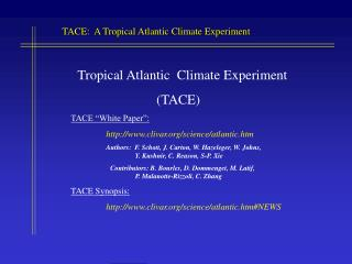 "Tropical Atlantic  Climate Experiment                          (TACE) TACE ""White Paper"":"