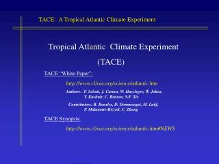 Tropical Atlantic  Climate Experiment                          (TACE) TACE �White Paper�: