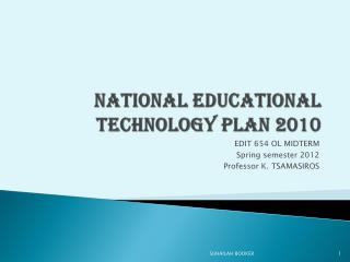 NATIONAL EDUCATIONAL TECHNOLOGY PLAN 2010