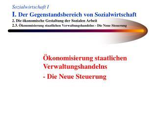 Ökonomisierung staatlichen Verwaltungshandelns  - Die Neue Steuerung