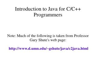 Introduction to Java for C/C++ Programmers