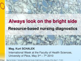 Always look on the bright side Resource-based nursing diagnostics