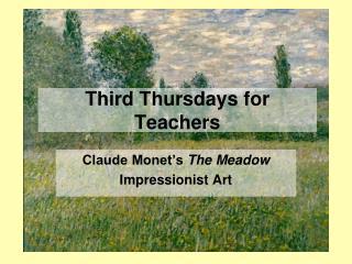 Third Thursdays for Teachers
