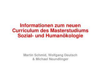 Informationen zum neuen Curriculum des Masterstudiums Sozial- und Humanökologie