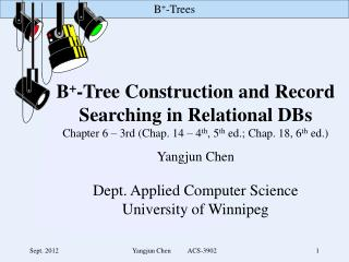 B + -Tree Construction and Record Searching in Relational DBs
