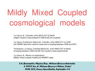 Mildly  Mixed  Coupled   cosmological  models