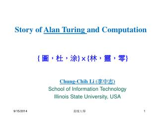 Chung-Chih Li ( 李中志 ) School of Information Technology Illinois State University, USA