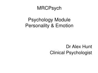 MRCPsych  Psychology Module Personality & Emotion