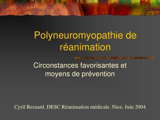 Polyneuromyopathie de réanimation