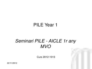 Seminari PILE - AICLE 1r any MVO